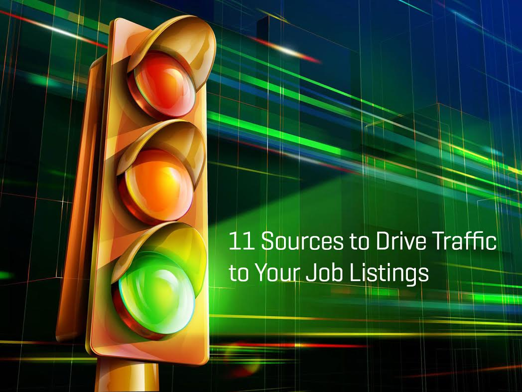 11 sources to drive traffic to your job listing