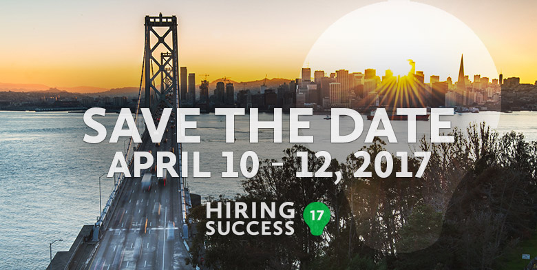 Save The Date - Hiring Success 17 Conference