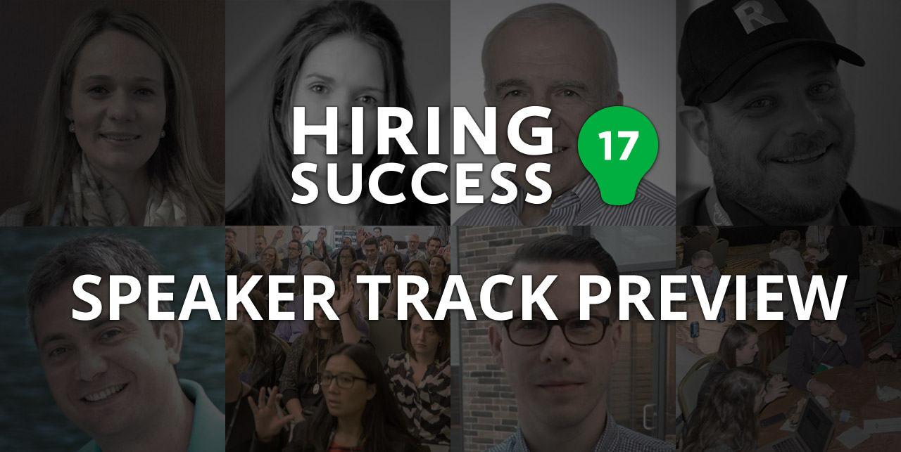 Hiring Success 17 Speaker Track Preview