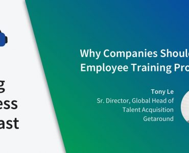 Episode 7 - Why Companies Should Offer Employee Training Programs