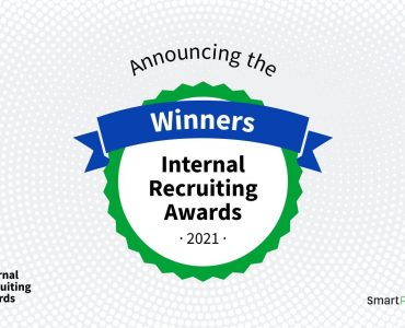 Announcing The Internal Recruiting Awards Winners: Top 3 Internal Mobility Programs Of 2021