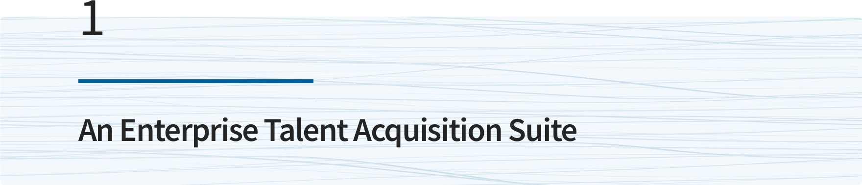An Enterprise Talent Acquisition Suite