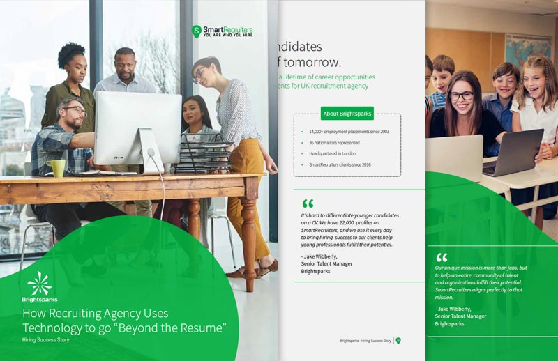 "Brightsparks: How Recruiting Agency Uses Technology to go ""Beyond the Resume"""