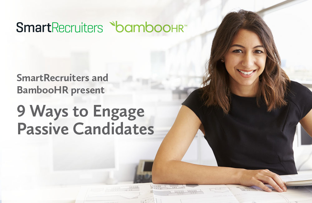 9 Ways to Engage Passive Candidates