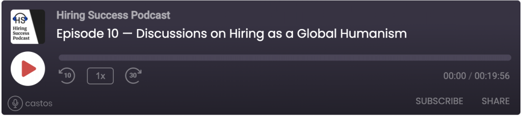 Discussions on Hiring as a Global Humanism