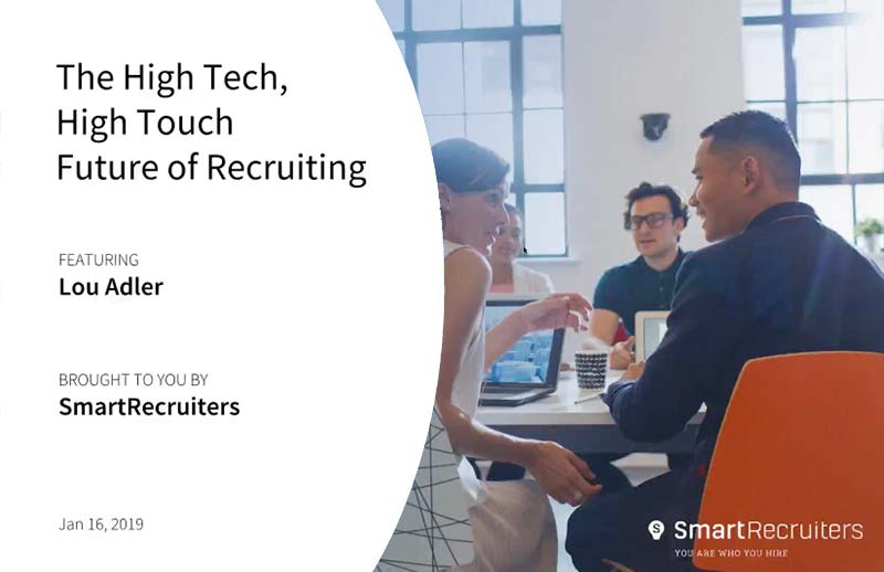 The High Tech, High Touch Future of Recruiting
