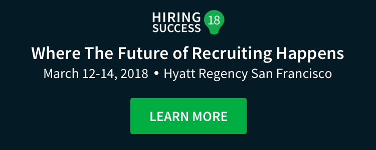 Hiring Success 18 - March 12-14, 2018 - Learn More