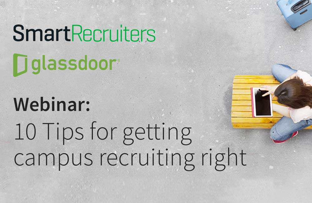 10 Tips for Getting Campus Recruiting Right