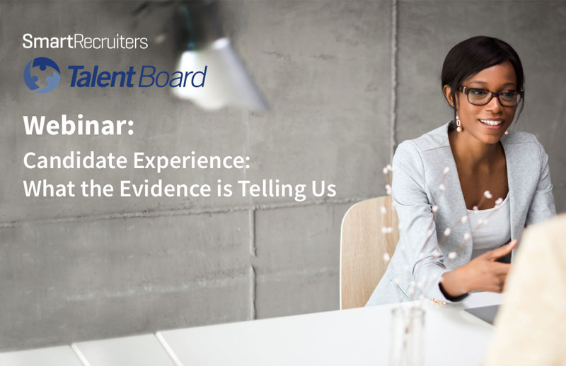 Candidate Experience: What the evidence is telling us