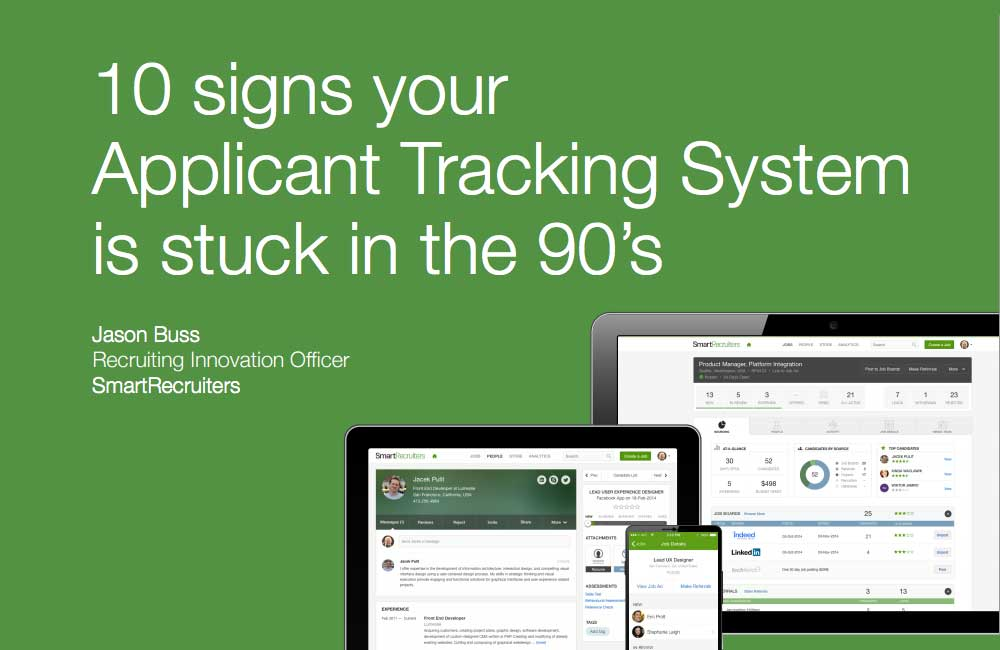 10 Signs Your ATS is Stuck in the 90's