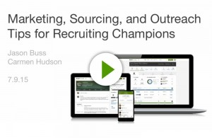 Top 5 Marketing, Sourcing & Outreach Tips for Recruiting Champions